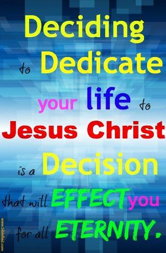 Decide to Dedicate