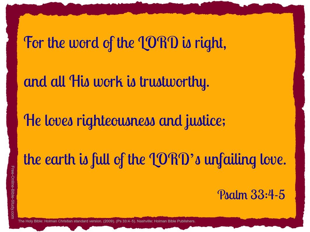 Psalm 33:4-5